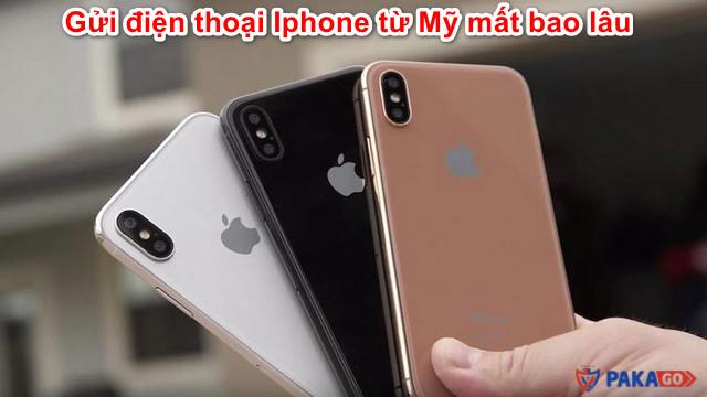 gui-dien-thoai-iphone-tu-my-mat-bao-lau