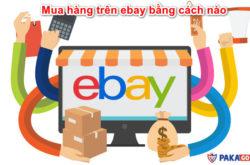 mua-hang-tren-ebay-bang-cach-nao