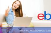 Dịch vụ mua hộ hàng trên Ebay uy tín, nhanh chóng và tiết kiệm
