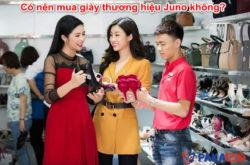Có nên mua giày thương hiệu Juno không?