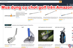 mua-dung-cu-choi-golf-tren-amazon