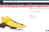 cach-order-giay-adidas-nmd-human-race