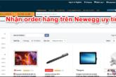 nhan-order-hang-tren-newegg-uy-tin