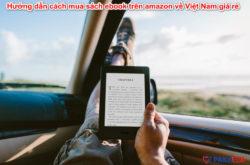 Mua sách ebook trên amazon về Việt Nam
