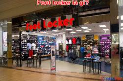Foot locker là gì?