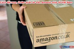 cách đặt mua, Order quần áo trên Amazon ship về Việt Nam