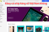 ebay-co-ship-hang-ve-viet-nam-khong