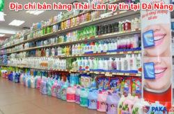dia-chi-ban-hang-thai-lan-uy-tin-tai-da-nang
