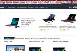 Mua hàng trên Amazon có đảm bảo đạt chuẩn an toàn không?