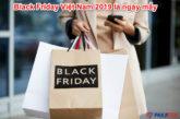 black-friday-viet-nam-2019-la-ngay-may
