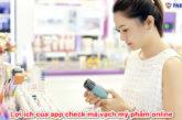 loi-ich-cua-app-check-ma-vach-my-pham-online