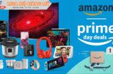 Amazon Prime Day - Pakago mua hộ hàng mỹ nhanh, uy tín