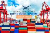 Nhận vận chuyển hàng từ Trung Quốc về Việt Nam nhanh chóng, an toàn