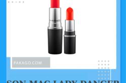 Review dòng son mac lady danger