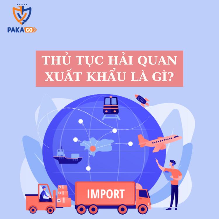 Thủ tục xuất nhập khẩu cho người mới